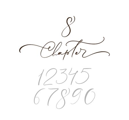 Text Chapter. One and other numbers. Calligraphy lettering hand drawn text. Flourish light vintage style for wedding, book, romantic or drama book.