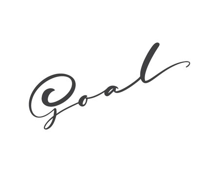 Goal vector calligraphy word in business concept, lettering design illustration for business document or coach conference or individual home motivation