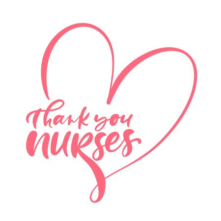 Thank you nurses red lettering vector text and heart on white background. illustration for International Nurses Day. Holiday for doctors.