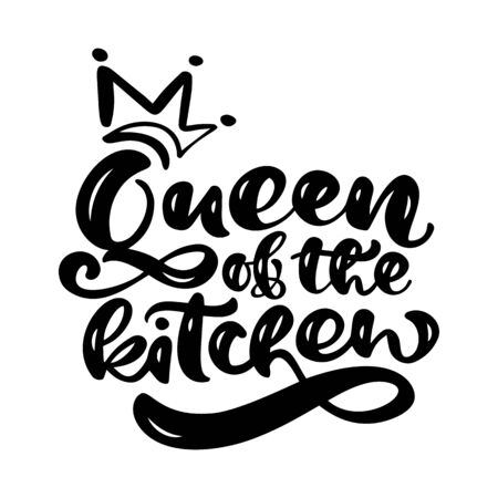 Queen of the kitchen calligraphy vector text for food blog. Hand drawn lettering Quote design element. For restaurant, cafe, or poster Иллюстрация