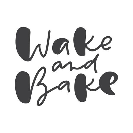 Wake and bake calligraphy lettering vector cooking text for food blog. Hand drawn cute quote design kitchen element. Illustration for restaurant, cafe menu or banner, poster