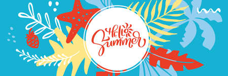 Vector holiday party poster with palm leaf and lettering Hello Summer panoramic banner. Summer time background. Calligraphic camp poster. Traveling template poster, illustration Ilustração