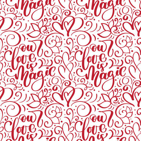 Vector seamless pattern with our love is magic lettering calligraphy for valentines day, wedding Foto de archivo - 162594884