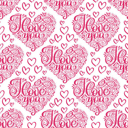 Vector seamless pattern with stylized hearts of doodles and amorous lettering I Love You. Romantic vintage background Valentines Days and wedding calligraphy Foto de archivo - 162594885