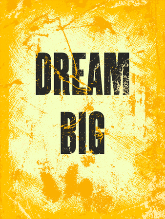 inspiring: Inspiring motivation quote with text Dream Big. Vector typography poster design concept