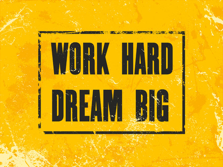 Inspiring motivation quote with text Work Hard Dream Big. Vector typography poster design concept