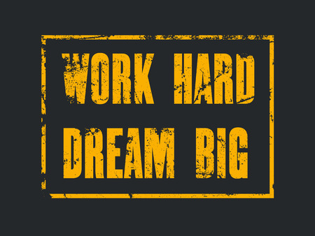 inspiring: Inspiring motivation quote with text Work Hard Dream Big. Vector typography poster design concept
