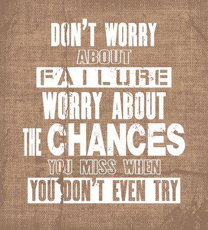 本文はない心配について障害心配についてのチャンスをミスときあなたも試みない動機引用を鼓舞します。ベクトル タイポグラフィ ポスターと t シ