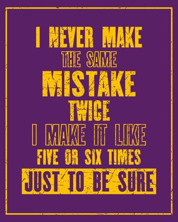 引用テキストのことを同じにするとモチベーションを鼓舞ミス 2 回私を作るそれのような 5 または 6 回だけ To Be 確実。ベクトル タイポグラフィ ポ  イラスト・ベクター素材