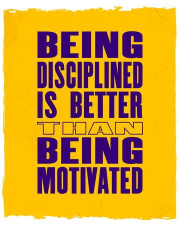 Inspiring motivation quote with text Being Disciplined Is Better Than Being Motivated. Vector typography poster and t-shirt design. Ilustração