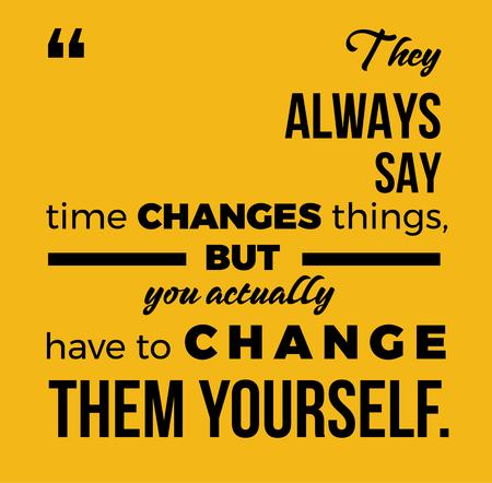 Motivational quote. vector poster. design element, background Vector Illustration