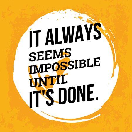 It always seems imposible until it is done. Çizim