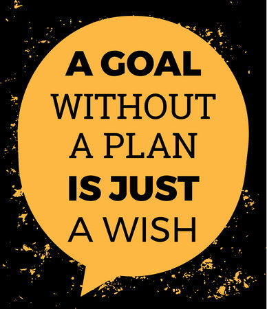 'A Goal Without a Plan Is Just A Wish' in a dialogue bubble
