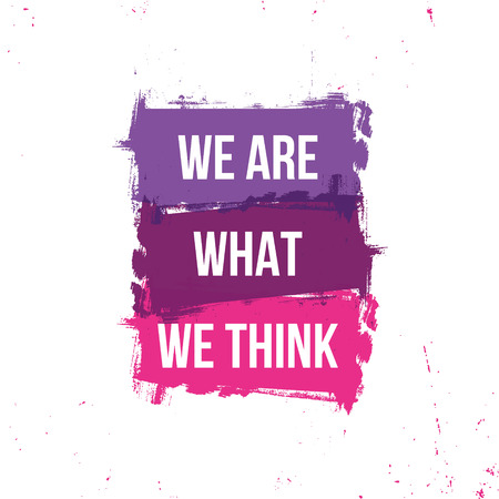 we are what we think motivational quotes Stock Illustratie