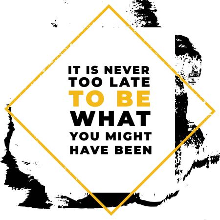 It is never to be what you might have been. Motivational quotes.