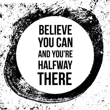 Believe you can and you are halfway there. Motivational quotes. 向量圖像