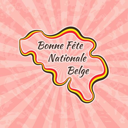 bonne: Happy Belgian National Day. Greeting card for 21 July with text Bonne Fete Nationale Belge. Retro with vintage background.