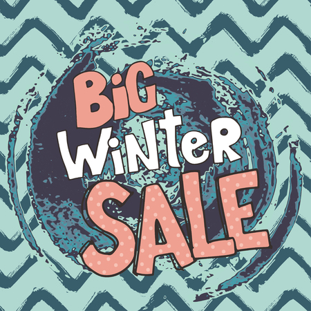 Big winter sale. Vector illustration with lettering on seamless Chevron Zigzag Paint Brush Strokes. Vector Abstract Grunge zigzag background