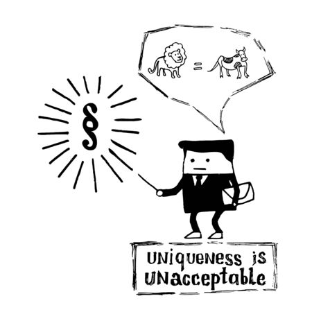 A hand-drawn sketch - an official standing on a stamp with the text Uniqueness is unacceptable and thinking that a lion is equal to a cow. A symbol of red tape and a formal approach to unique tasks Ilustração