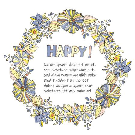 Vector round floral frame with the words Happy and a place for text on a white background
