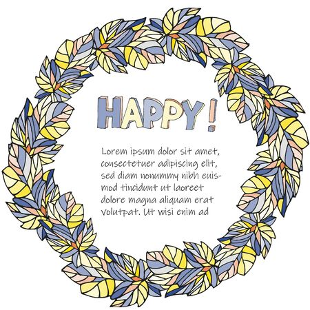 Vector round floral frame with the inscription happy and a place for text in the middle