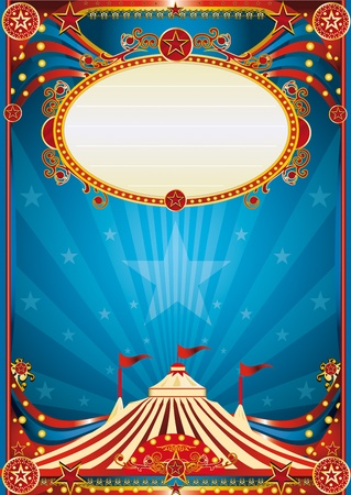 cabaret stage: A blue circus background for a poster with a spot ligth. Read your message !