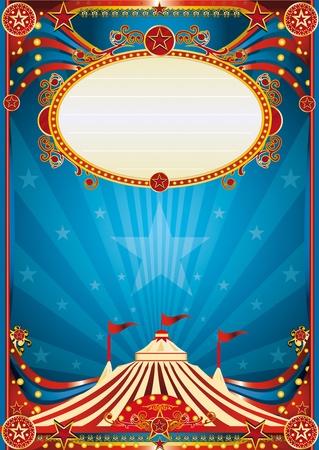 cirkusz: A kék cirkusz háttérben egy poszter a helyszínen ligth. Olvassa el az üzenetet!