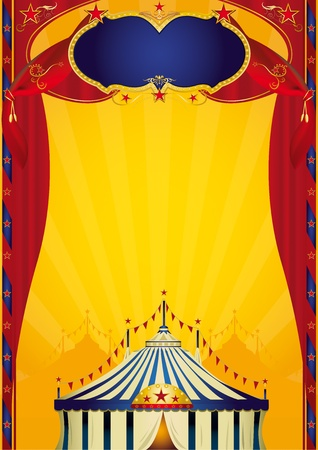 fondo de circo: Un cartel de circo con un gran tablero, una carpa y las cortinas de su nuevo espectáculo!