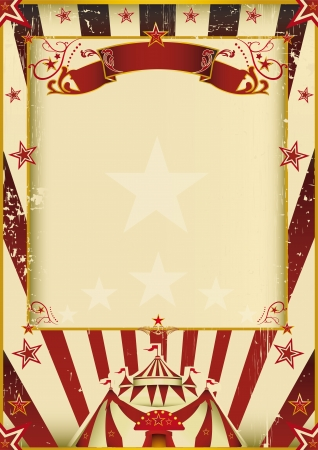 circus poster: A new background  vintage, textured  on circus theme  Enjoy