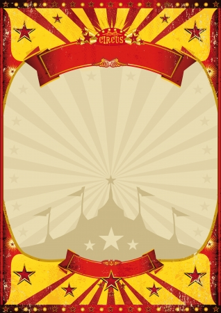 entertainment tent: A circus vintage poster with a grunge texture