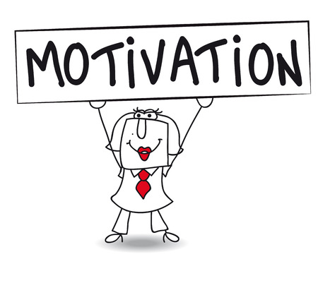 which one: Karen holds a placard on which there wrote MOTIVATION  Concept of a thing that motivates or encourages one to do something  Illustration