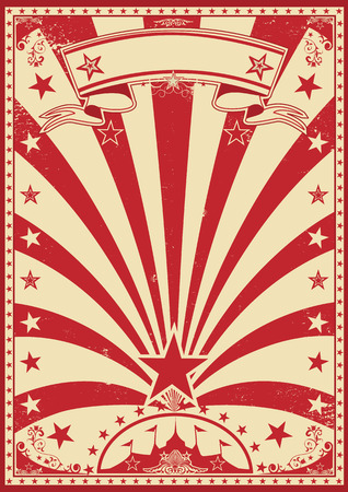 A grunge red vintage poster with a circus tent for your advertising