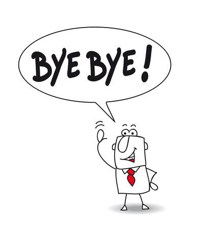 This man says bye bye !!! Vector