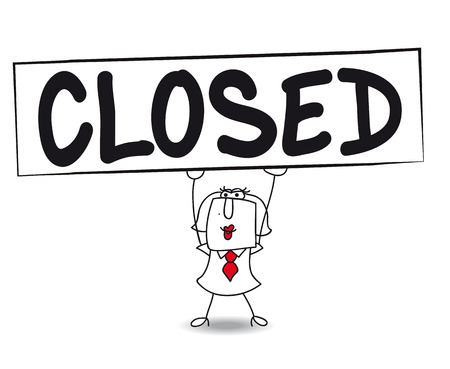 closed sign: Karen, the business woman is carrying a large sign \\\CLOSED\\\. The shop is closed !