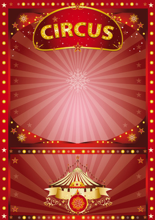 A circus poster for christmas and the new year for your advertising or your entertainment Vector