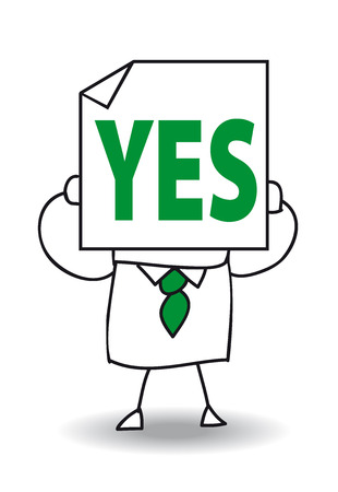 naturally: John Doe holds a sheet of paper on which is drawn Yes. He is agree