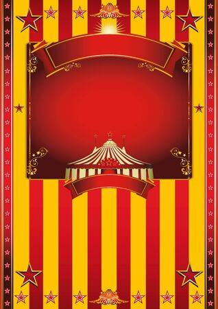 A circus poster with a big top, a red and yellow background and a large frame for your message