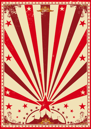 grunge: A vintage red circus poster with sunbeams for your show