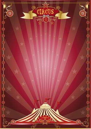 circus poster: A circus poster for your circus company. Illustration