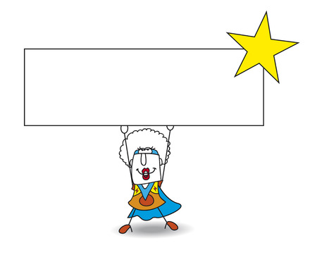 personality development: The superhero carries a signboard. Write your message on it. Illustration