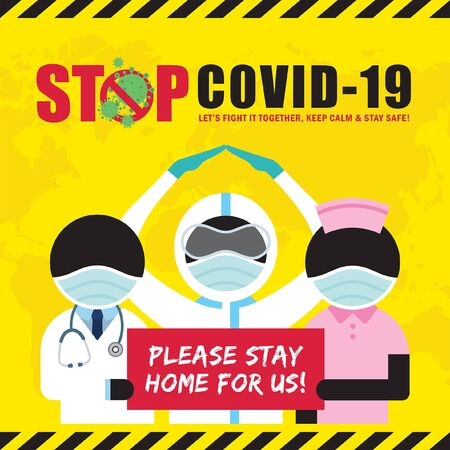 Covid-19, stop coronavirus quarantine campaign concept poster. Stick figure doctor & nurse wearing medical face mask in protective suit holding sign please stay home for us! flat design.  イラスト・ベクター素材