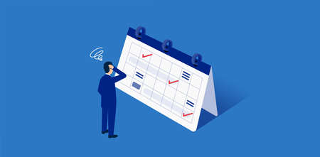 Troubled man standing in front of schedule,blue background,vector illustration