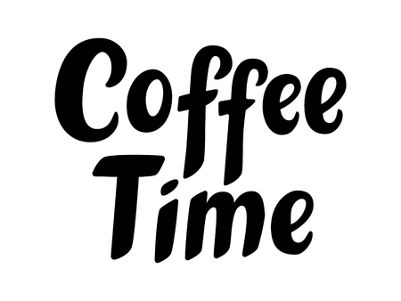 Coffee time hand sketched lettering poster, brush calligraphy. Drawn art sign. For logotype, badge, icon, card, postcard, logo, banner, tag. Vector illustration.