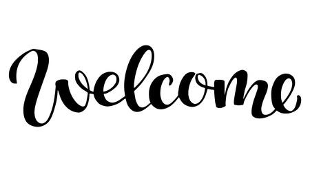 Welcome hand sketched sign, modern calligraphy illustrartion, brush lettering for logo, card, banner, tag