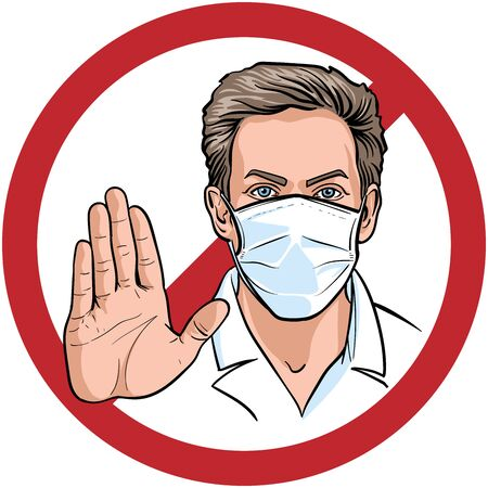 Man in a medical mask with a hand prohibits movement. Stop sign. Digital sketch hand drawing vector. Illustration.