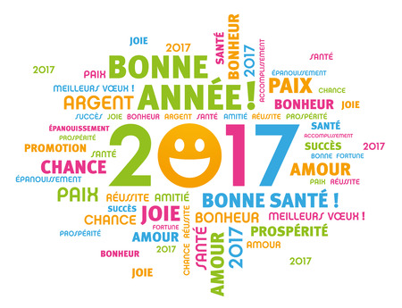 Colorful greeting french words around 2017 year type with a smiling face, isolated on white