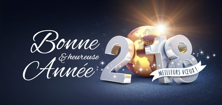 New Year date 2018 composed with a golden planet earth and Greetings in French, on a festive black background - 3D illustration Archivio Fotografico