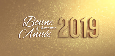 New Year 2019 date number and Greetings in French language, on a glittering gold background - 3D illustration