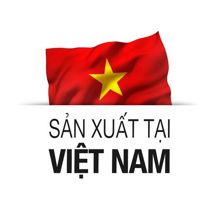Made in Vietnam written in Vietnamese language. Guarantee label with a waving Vietnamese flag.