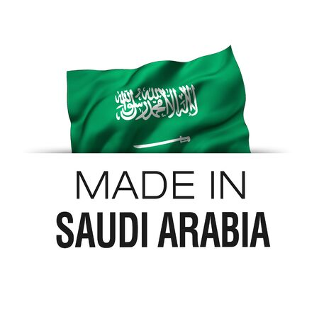 Made in Saudi Arabia - Guarantee label with a waving Saudi Arabian flag. 3D illustration.